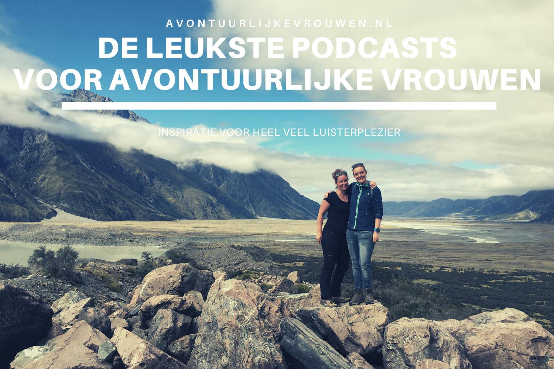 podcasts voor avontuurlijke vrouwen