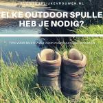 Outdoor spullen: wat heb je nodig (+ mijn tips)