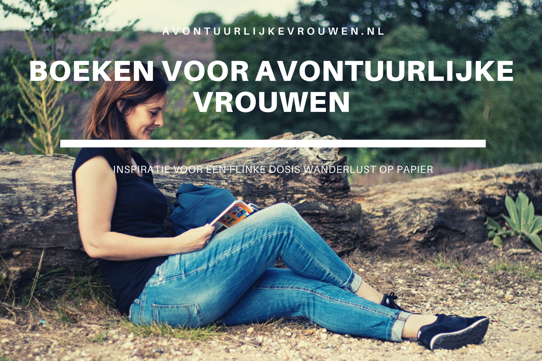 boeken voor avontuurlijke vrouwen