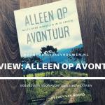 Boekreview: Alleen op avontuur